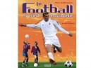 Football Ma grande encyclopédie