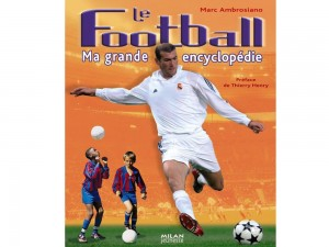 Football Ma grande encyclopédie