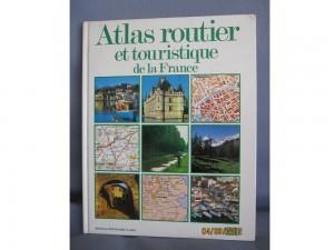 ATLAS ROUTIER ET TOURISTIQUE DE LA FRANCE