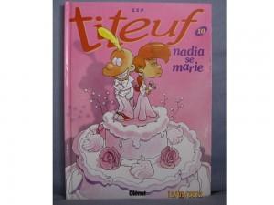 TITEUF n° 10 - Nadia se marie