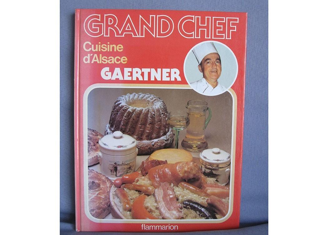 Livre de cuisine grand chef cuisine d 39 alsace le bon - Livre cuisine grand chef ...