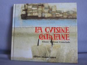 La cuisine Catalane - Livre de recettes